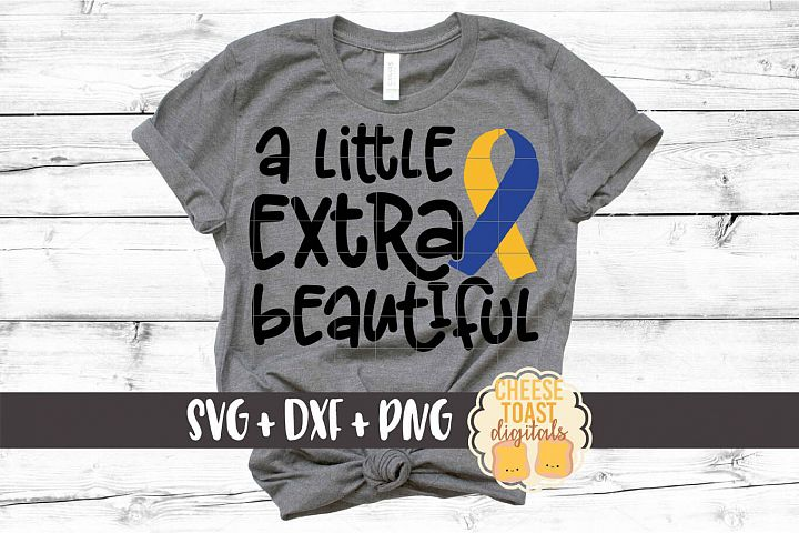 A Little Extra Beautiful - Down Syndrome SVG PNG DXF Files