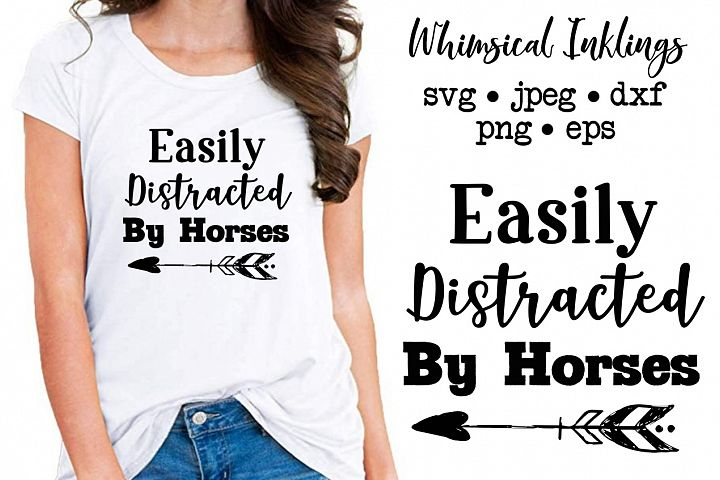 Easily Distracted By Horses SVG