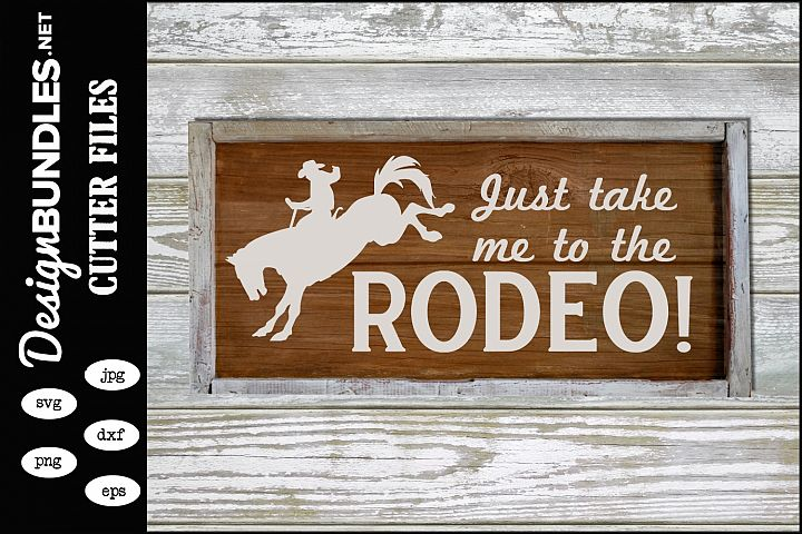 Take Me To The Rodeo SVG