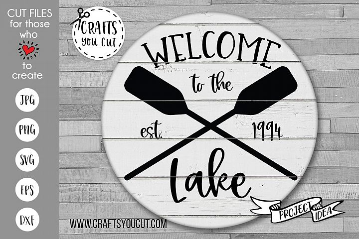Welcome To The Lake - Lake/Summer SVG Cut File