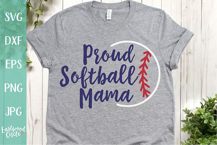 Proud Softball Mama - A Softball SVG Cut File for Crafters