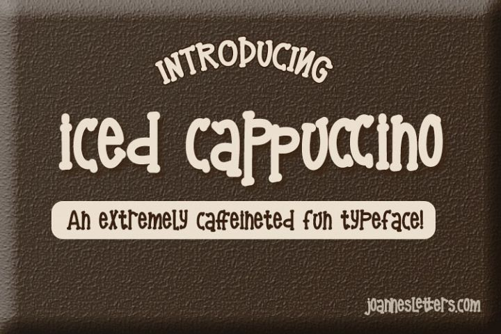 Iced Cappuccino Font An Extremely Caffeinated Fun Typeface