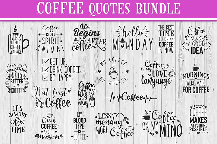 SALE! 20 Coffee quotes bundle, Quote sign svg, coffee quote