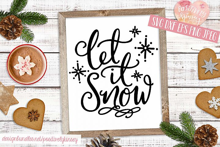 Let it Snow SVG Christmas Quote SVG DXF PNG EPS