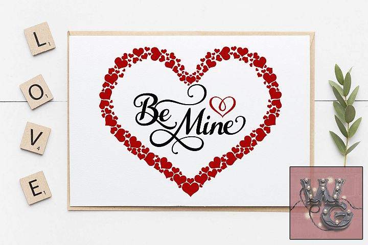 Valentine Be Mine Heart SVG DFX PNG EPS Commercial