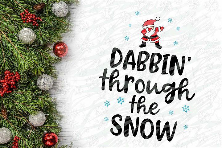Dabbin Santa through the snow Christmas Printable