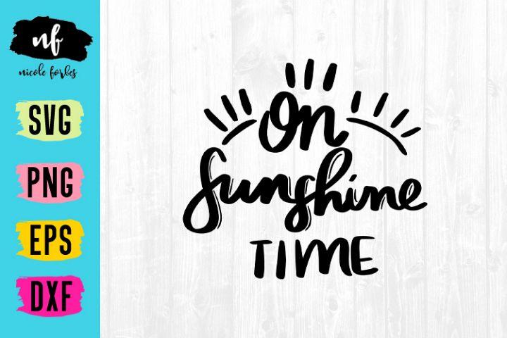 On Sunshine Time SVG Cut File