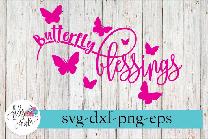 Butterfly Blessings Motivational SVG Cutting File