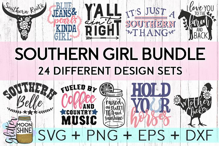 Southern Girl Bundle of 24 SVG DXF PNG EPS Cutting Files - Free Design of The Week