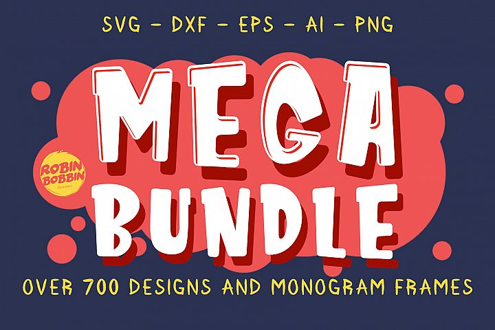 Mega SVG Bundle - Cut Files Bundle - Mega Bundle Over 700