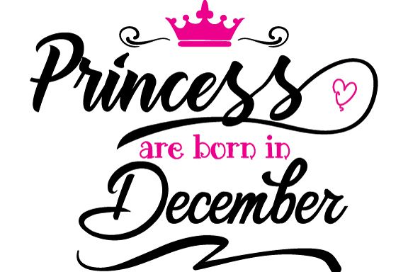 Princess are born in December  Svg,Dxf,Png,Jpg,Eps vector file