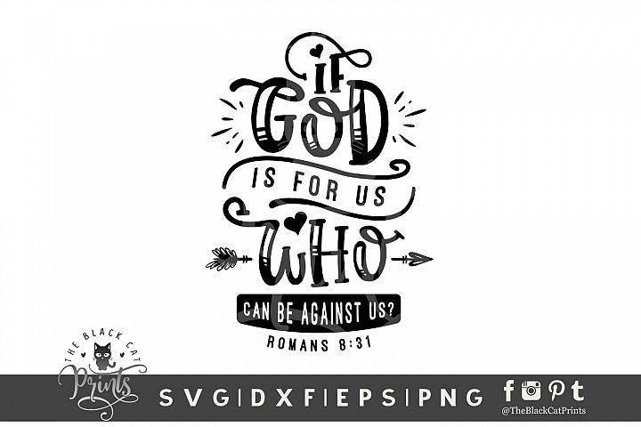 If God Is For Us SVG DXF EPS PNG, Romans 8 31 Christian svg