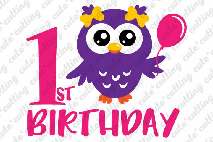 Birthday owl svg, owl svg, owl party svg, first birthday svg