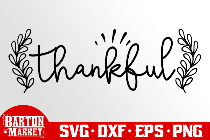 Thankful SVG DXF EPS PNG