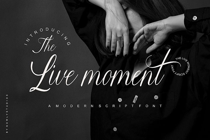 The Live Moment