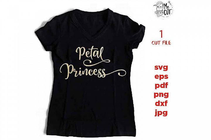 Petal Princess Svg Petal Patrol Svg Flower Girl SVG PNG Cut