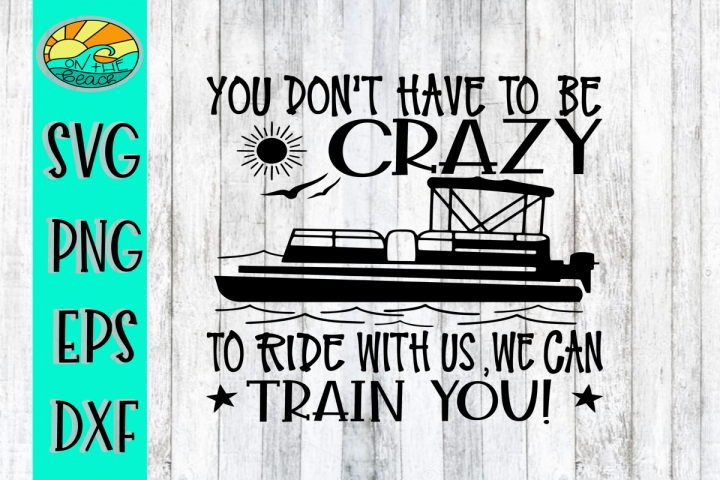 You Dont Have To Be Crazy To Ride With Us We Can Train You