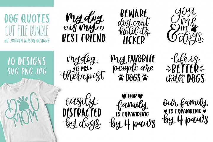 Dog Quotes Bundle of 10 Hand Lettered Designs
