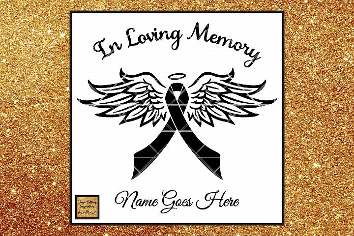 In Loving Memory Cancer Awareness Ribbon Angel Wings SVG DXF