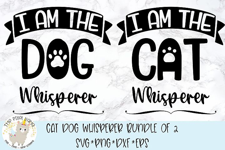 Cat Dog Whisperer Bundle of 2 SVG Cut Files