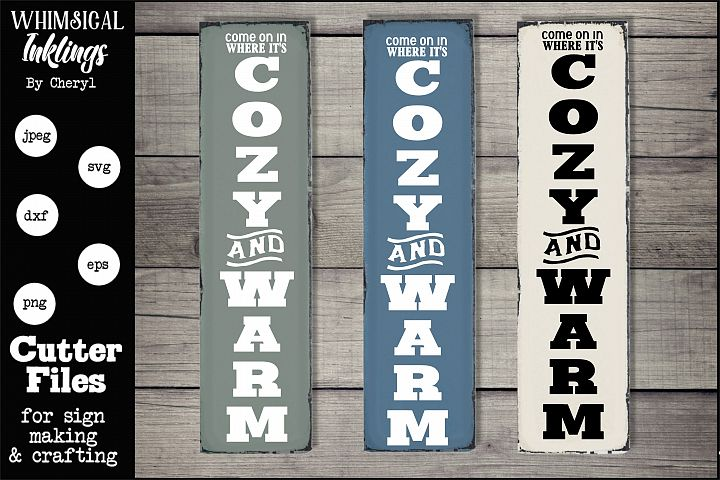 Cozy And Warm Vertical Sign SVG