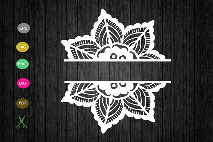 flower split svg cut file, mandala monogram SVG, split SVG