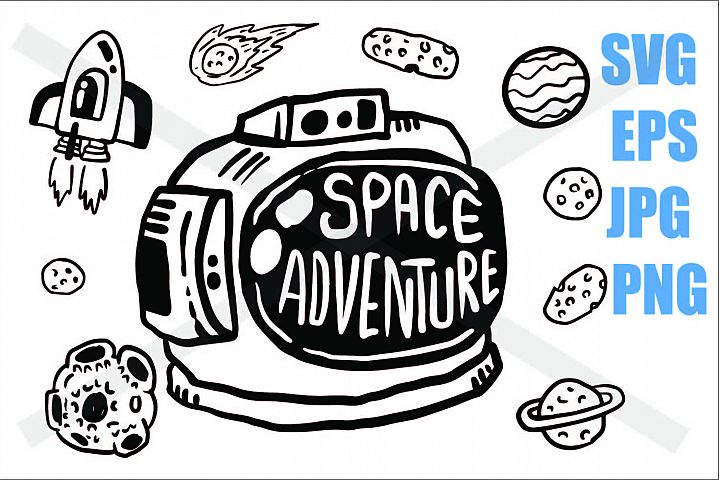 Space Adventure - SVG EPS JPG P