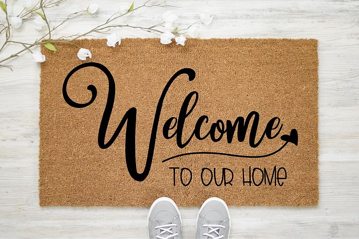 Welcome To Our Home Mat| Outdoor SVG Cut File