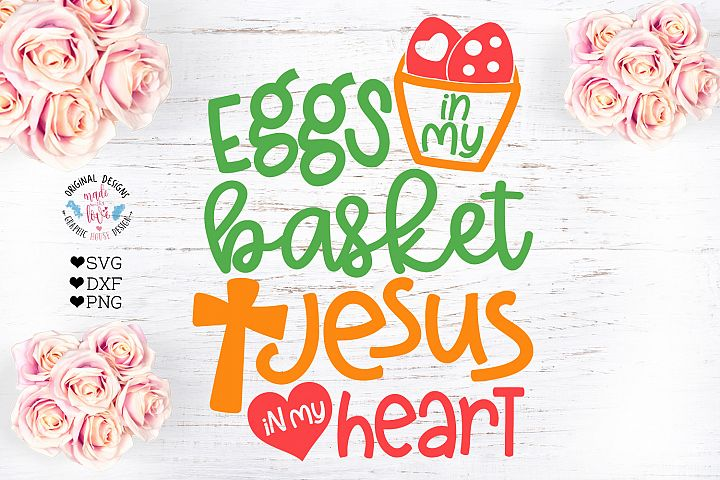 Eggs in My Basket Jesus in My Heart Cut File