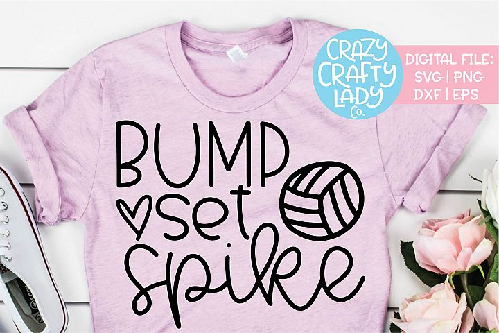 Bump Set Spike Volleyball Sports SVG DXF EPS PNG Cut File