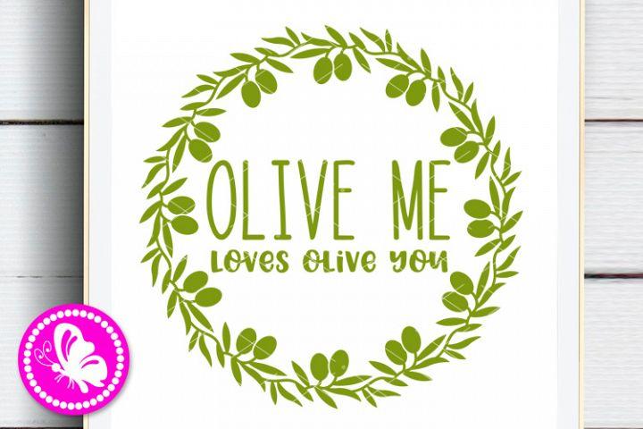 Olive me loves olive you Quote Monogram Olive branch Frame