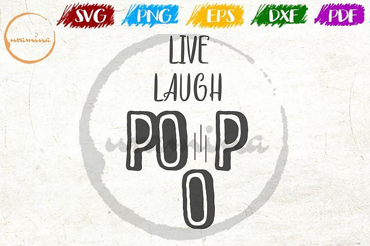 Funny Bathroom Live Laugh Poop SVG PDF PNG