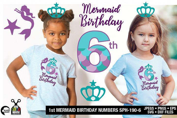 Mermaid Birthday Numbers 6th birthday svg, SPH-190-6
