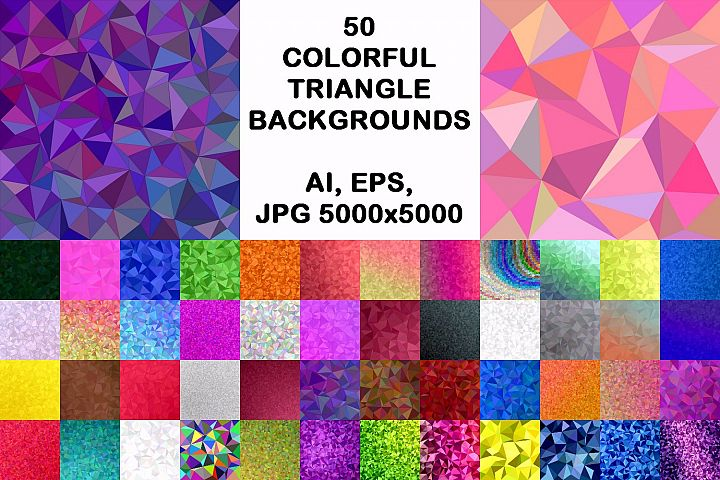 50 colorful triangle backgrounds AI, EPS, JPG 5000x5000