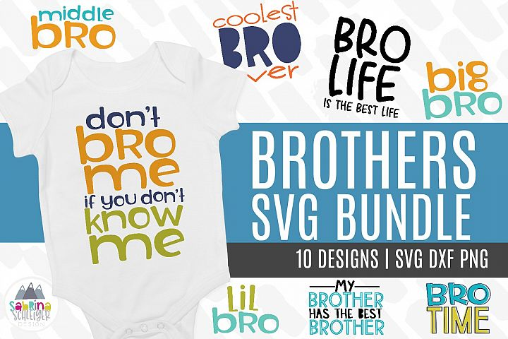 Brother SVG Bundle -10 Boy Cutting Files