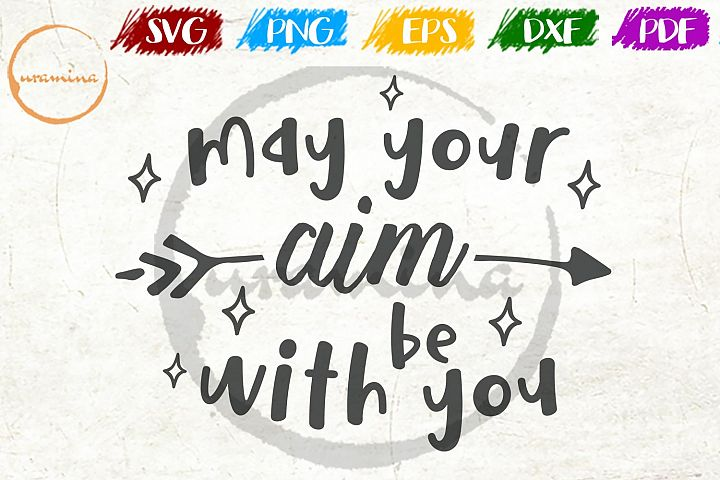 May Your Aim Be With You Bathroom Decor SVG PDF PNG