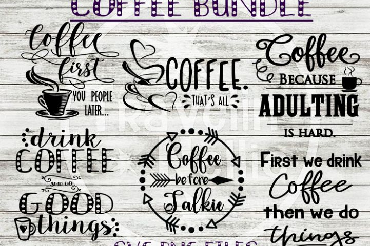 Coffee SVG Before Talkie Drink Coffee First Adulting Funny
