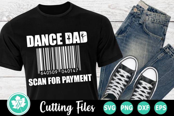 Dance Dad Scan for Payment - A Dance SVG Cut File