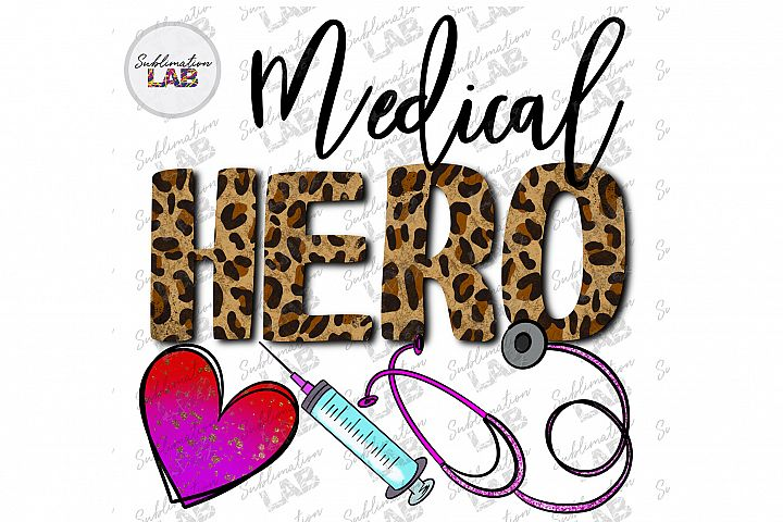 Medical Hero Sublimation Design Png Nurse Doctor tshirt file