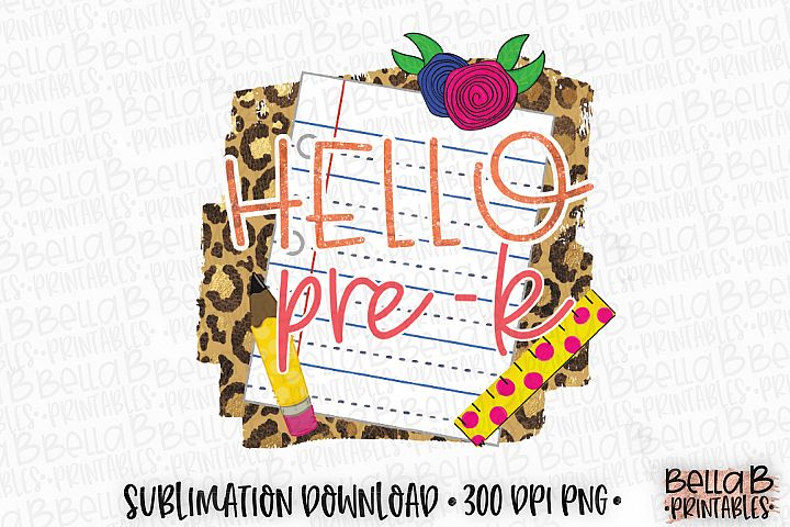 Hello Pre K Sublimation Design, Leopard Print, School Design