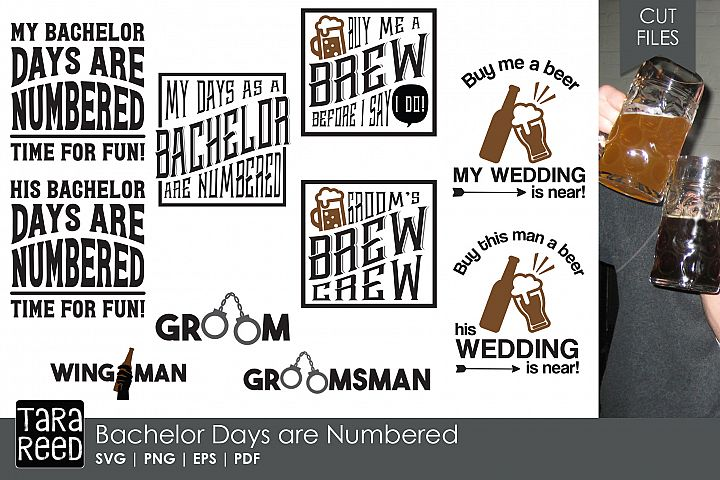 Bachelor Days are Numbered - Bachelor Party SVG & Cut Files