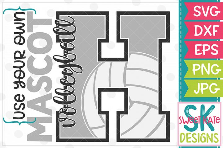 Your Own Mascot H Volleyball SVG DXF EPS PNG JPG