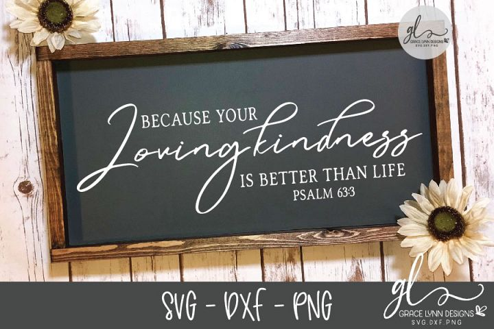 Because Your Loving Kindness Is Better Than Life - SVG