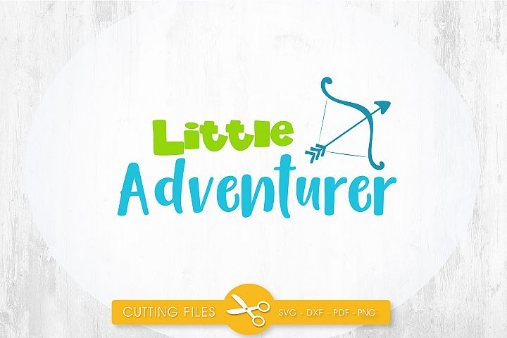 little-adventurer cutting files svg, dxf, pdf, eps included - cut files for cricut and silhouette - Cutting Files SG