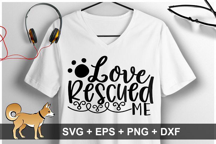 Love Rescued Me SVG Design