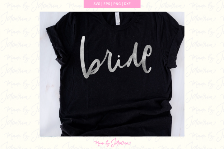 Bride svg files, bride svg, bachelorette svg, bride to be