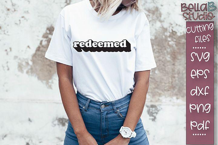 Redeemed SVG File, Christian SVG, Shadowed SVG