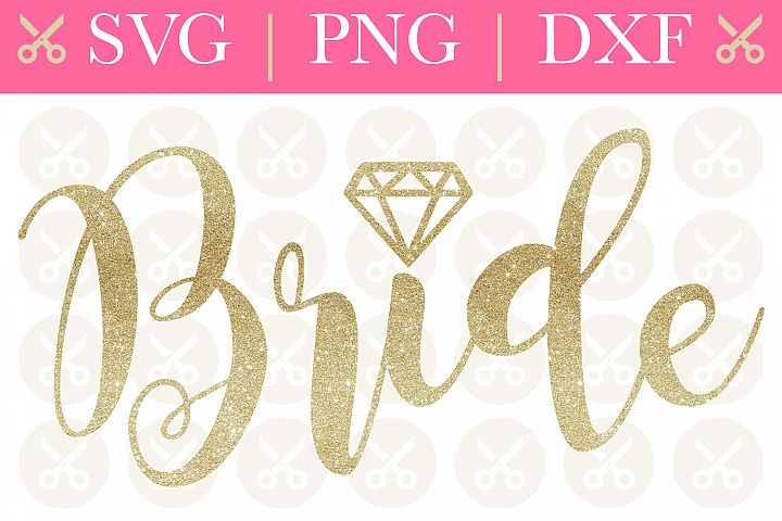 Bride Svg Wedding Svg Engagement Svg Bridesmaid Svg
