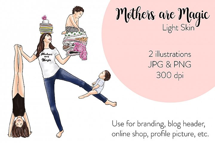 Fashion illustration - Mothers are Magic - Light Skin