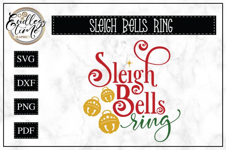Sleigh Bells Ring - Christmas SVG